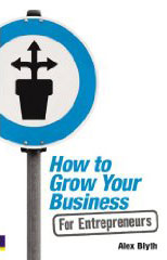 How to Grow Your Business: For Entrepreneurs